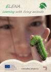 Learning with living animals – ELENA project